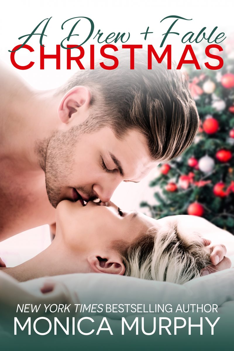 Release Day Blitz: A Drew + Fable Christmas (One Week Girlfriend #4.6) by Monica Murphy