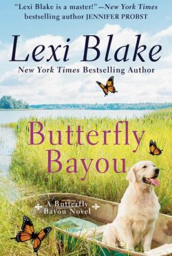 Cover Reveal: Butterfly Bayou (Butterfly Bayou #1) by Lexi Blake