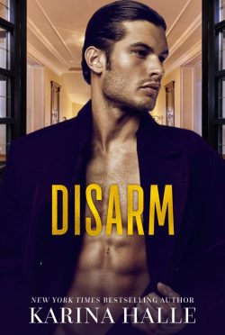 Release Day Blitz: Disarm (The Dumonts #2) by Karina Halle