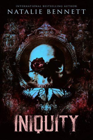 Cover Reveal: Iniquity (Dahlia Saga #5) by Natalie Bennett