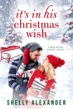 Release Day Blitz: It's In His Christmas Wish (Red River Valley #5) by Shelly Alexander