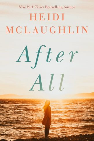 Cover Reveal & Giveaway: After All (Cape Harbor #1) by Heidi McLaughlin