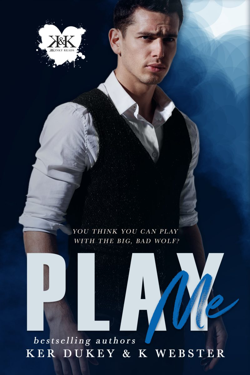 Cover Reveal: Play Me by Ker Dukey & K Webster