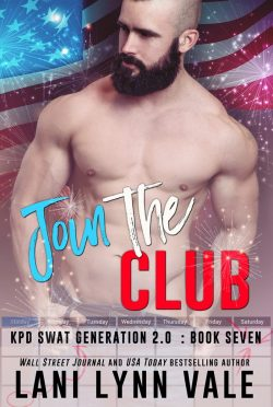 Cover Reveal: Join the Club (SWAT Generation 2.0 #7) by Lani Lynn Vale
