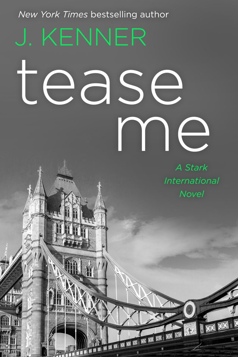 Cover Reveal: Tease Me (Stark International Trilogy #5) by J Kenner