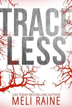 Release Day Blitz: Traceless (Stateless #2) by Meli Raine