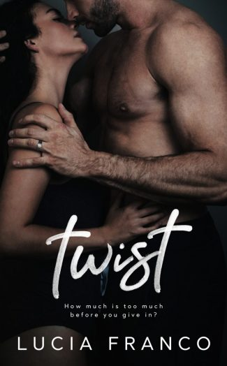 Release Day Blitz: Twist (Off Balance #4) by Lucia Franco