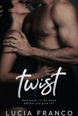 Cover Reveal: Twist (Off Balance #4) by Lucia Franco