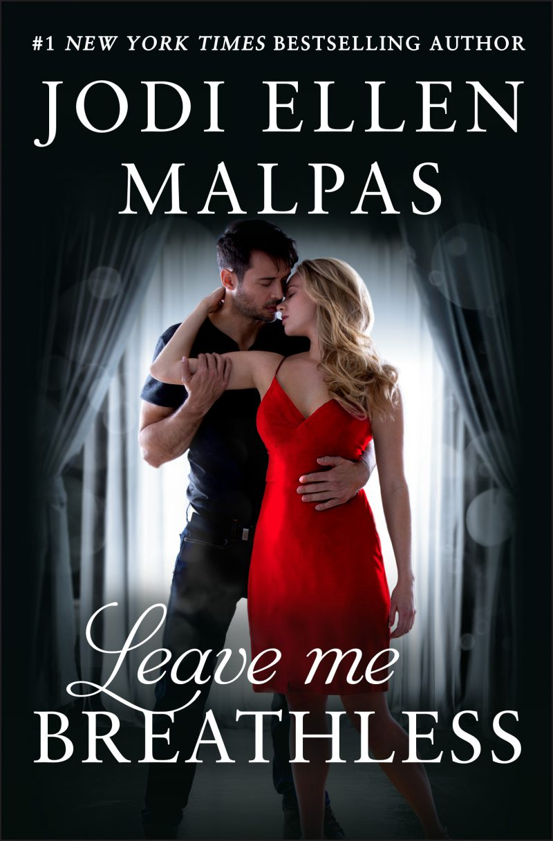 Release Day Blitz: Leave Me Breathless by Jodi Ellen Malpas