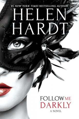 Cover Reveal: Follow Me Darkly by Helen Hardt