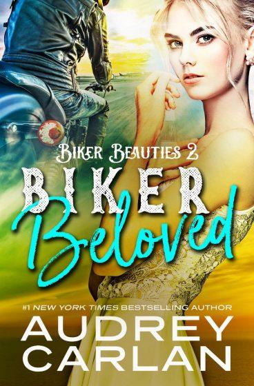 Cover Reveal: Biker Beloved (Biker Beauties #2) by Audrey Carlan