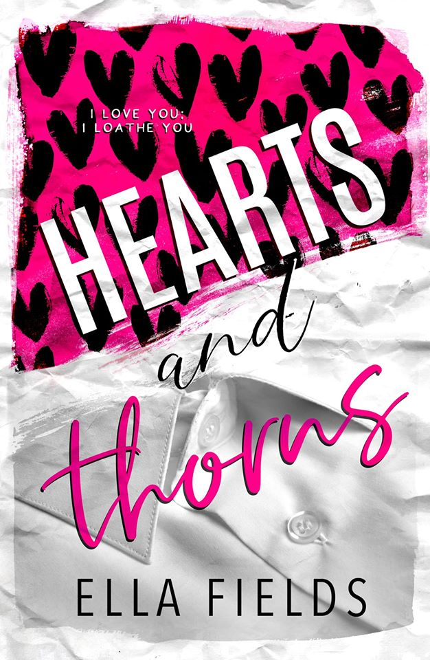 Cover Reveal: Hearts and Thorns (Magnolia Cove #3) by Ella Fields