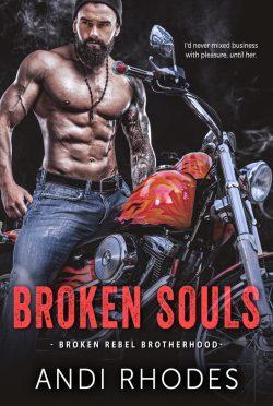 Cover Reveal: Broken Souls (Broken Rebel Brotherhood #1) by Andi Rhodes