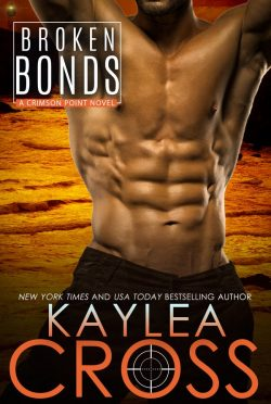 Cover Reveal: Broken Bonds (Crimson Point #5) by Kaylea Cross