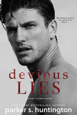Cover Reveal: Devious Lies (Cruel Crown #1) by Parker S Huntington