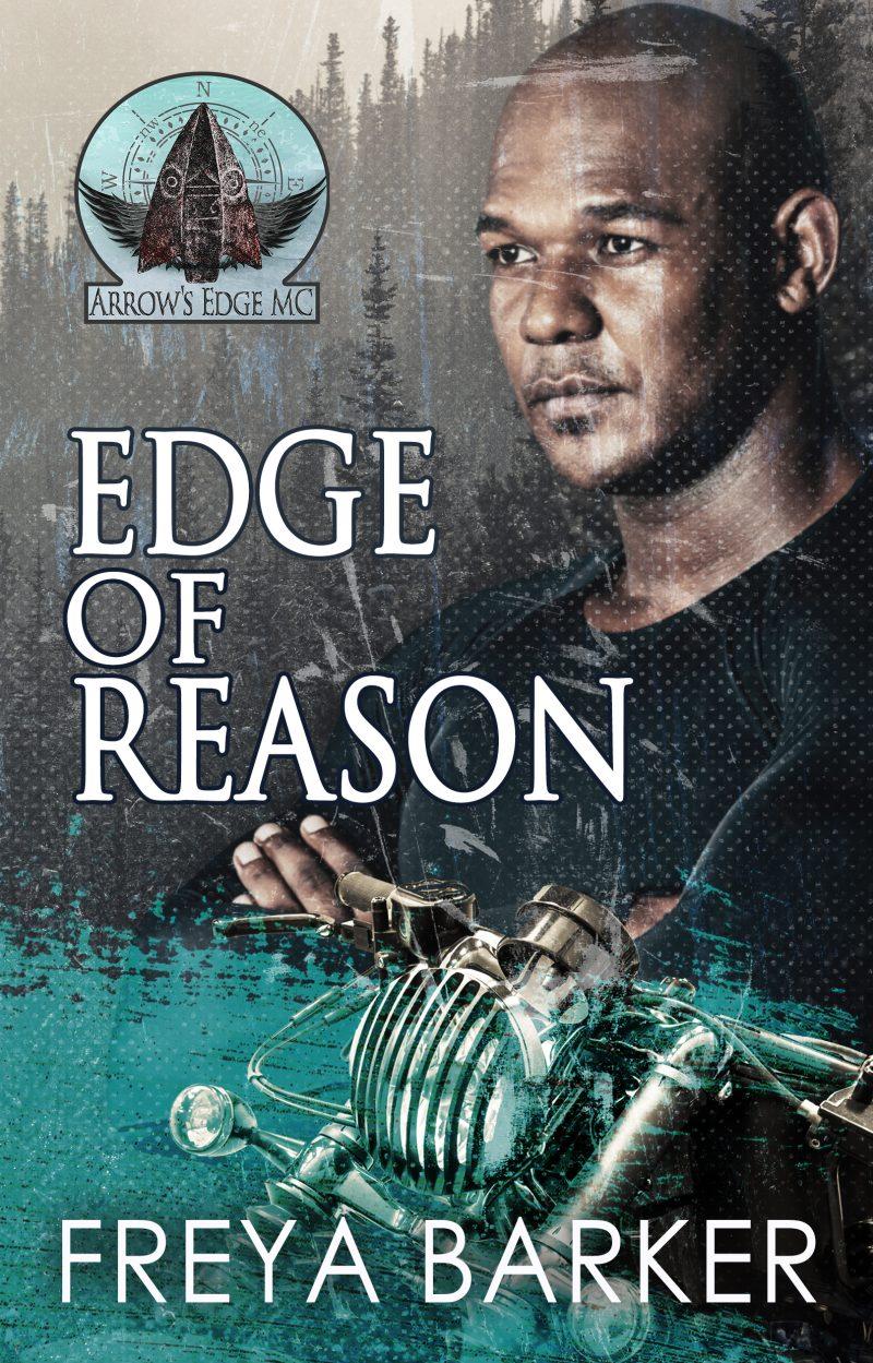 Release Day Blitz: Edge Of Reason (Arrow's Edge MC #1) by Freya Barker