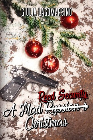 Cover Reveal: A Mad Reed Security Christmas (Reed Security #20) by Giulia Lagomarsino