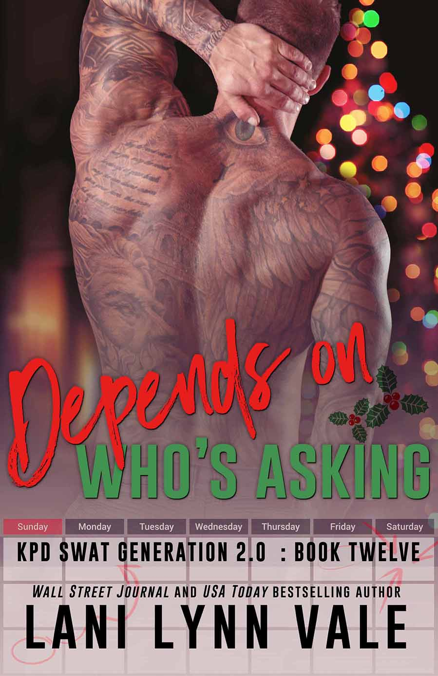 Cover Reveal: Depends On Who's Asking (SWAT Generation 2.0 #12) by Lani Lynn Vale