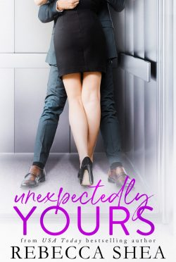 Cover Reveal: Unexpectedly Yours by Rebecca Shea