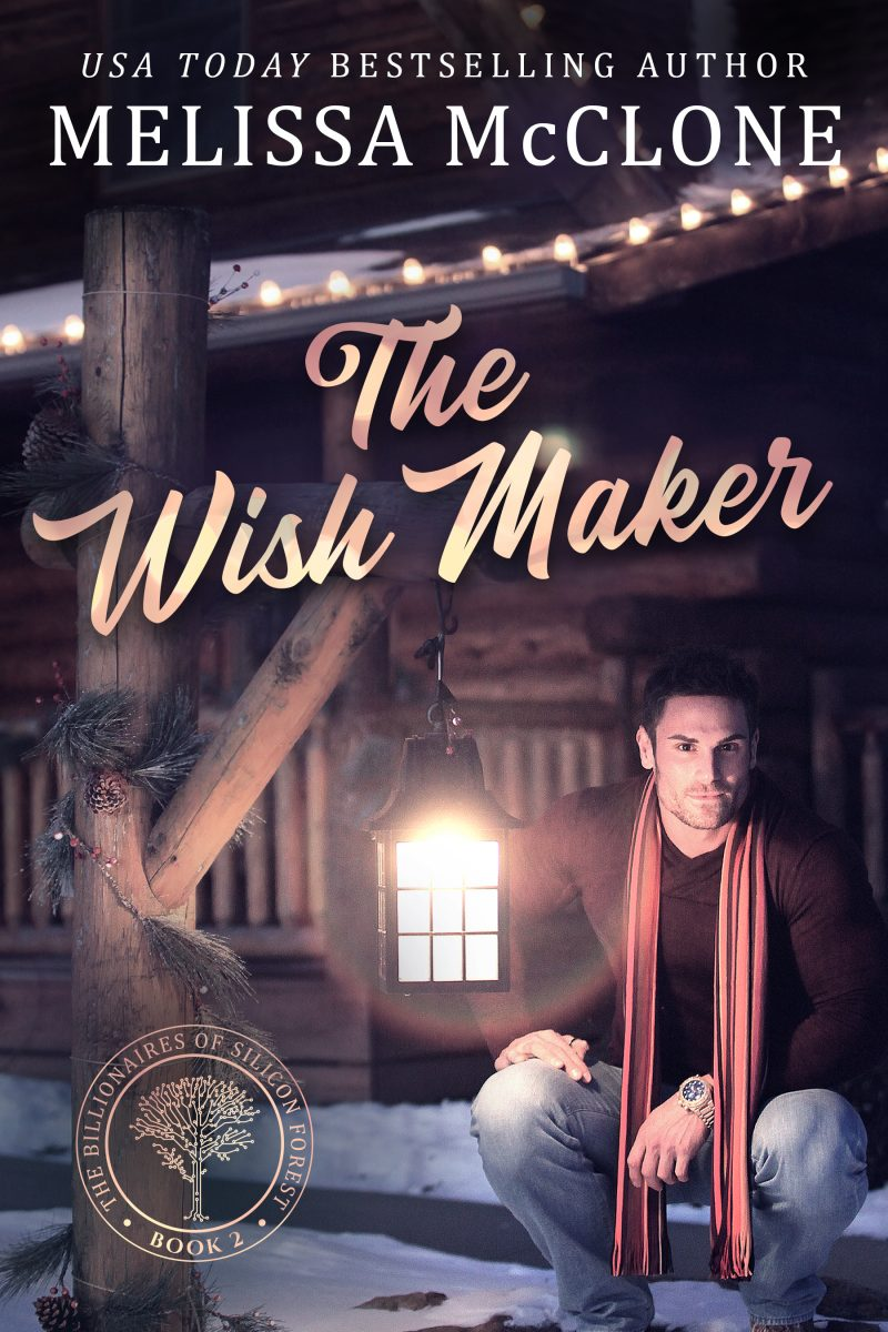 Release Day Blitz: The Wish Maker (The Billionaires of Silicon Forest #2) by Melissa McClone