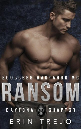 Release Day Blitz: Ransom (Soulless Bastards MC: Daytona Chapter #3) by Erin Trejo
