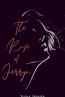 Release Day Blitz: The Rise of Ferryn (Henchmen MC Legacy #1) by Jessica Gadziala