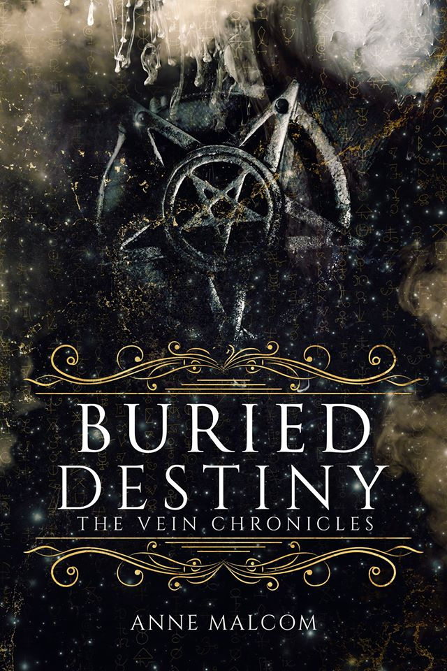 Cover Reveal: Buried Destiny (The Vein Chronicles #4) by Anne Malcom