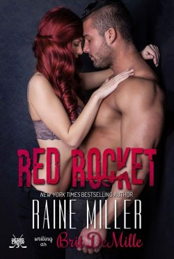 Cover Reveal: Red Rocket (Vegas Crush #3) by Raine Miller writing as Brit DeMille