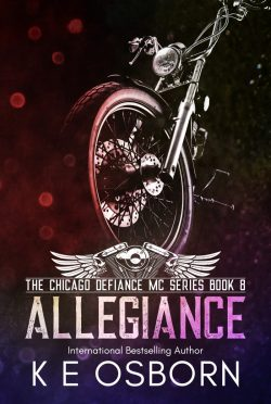 Cover Reveal: Allegiance (Chicago Defiance MC #8) by KE Osborn