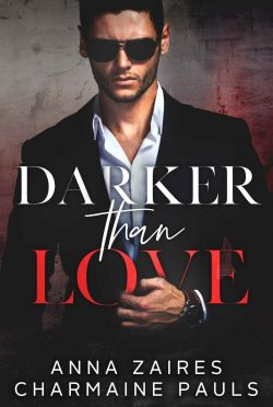 Release Day Blitz & Giveaway: Darker Than Love (Darker Than Love #1) by Anna Zaires & Charmaine Pauls