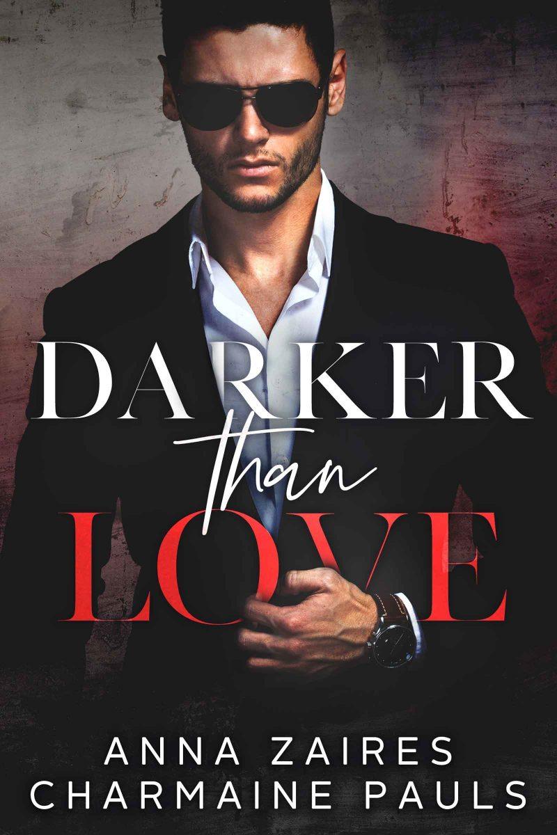 Release Day Blitz & Giveaway: Darker Than Love (Darker Than Love #1) by Anna Zaires & Charmaine Pauls