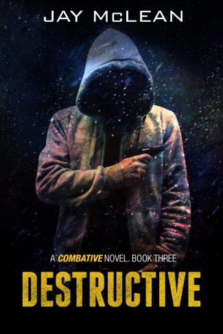 Release Day Blitz: Destructive (Combative #3) by Jay McLean