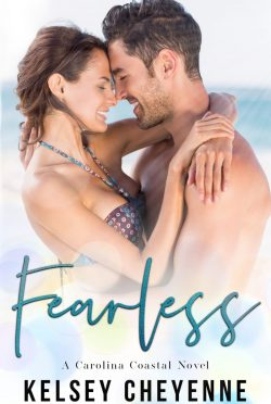 Release Day Blitz: Fearless (Carolina Coastal #2) by Kelsey Cheyenne