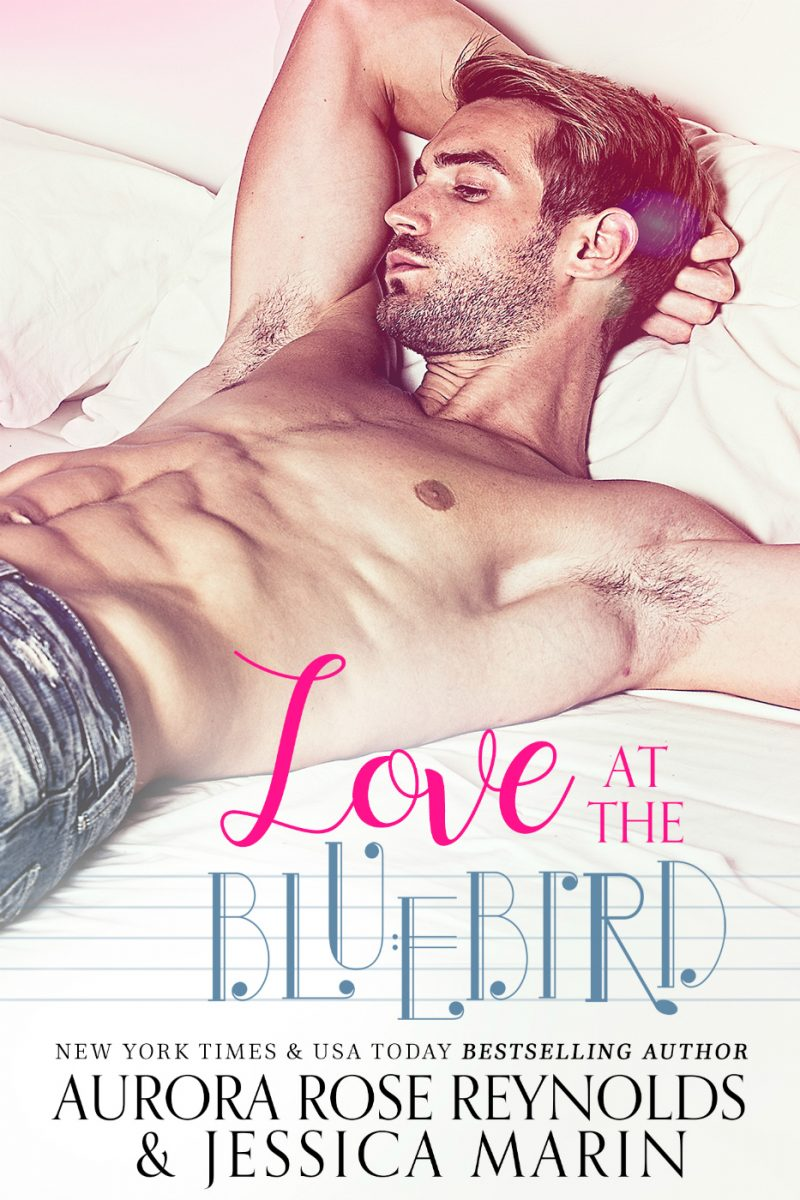 Cover Reveal & Giveaway: Love at The Bluebird by Aurora Rose Reynolds & Jessica Marin