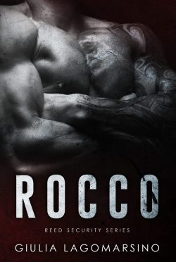 Cover Reveal: Rocco (Reed Security #21) by Giulia Lagomarsino