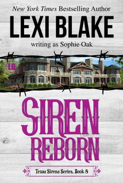 Release Day Blitz: Siren Reborn (Texas Sirens #8) by Lexi Blake, writing as Sophie Oak