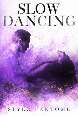 Cover Reveal: Slow Dancing by Stylo Fantome