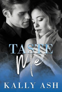 Cover Reveal: Taste Me (Temptation #3) by Kally Ash