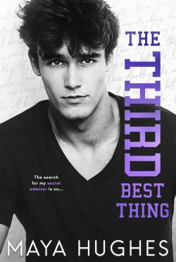 Cover Reveal: The Third Best Thing (Fulton U #3) by Maya Hughes