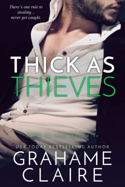 Release Day Blitz: Thick As Thieves (Paths to Love #5) by Grahame Claire