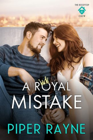 Cover Reveal: A Royal Mistake (The Rooftop Crew #2) by Piper Rayne