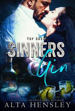 Cover Reveal: Sinners & Gin (Top Shelf #6) by Alta Hensley