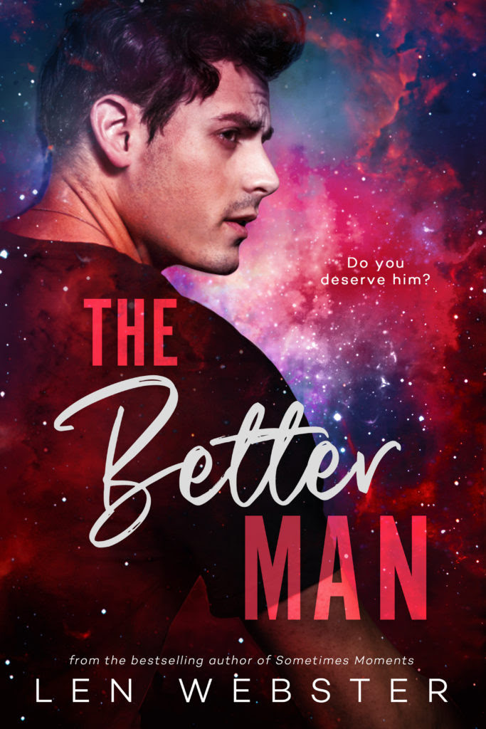 Cover Reveal: The Better Man by Len Webster