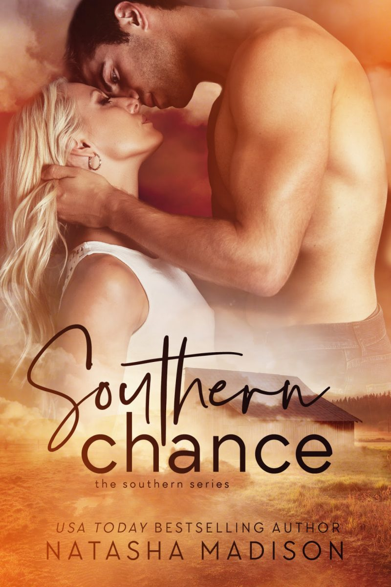 Cover Reveal: Southern Chance (Southern #1) by Natasha Madison