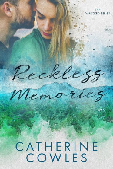 Cover Design & Giveaway: Reckless Memories (Wrecked #1) by Catherine Cowles