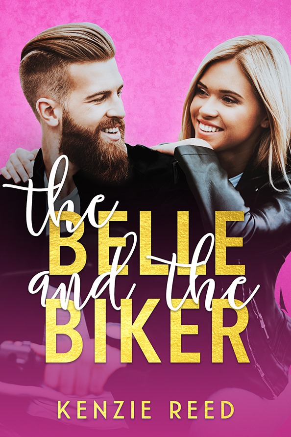 Cover Reveal: The Belle and the Biker (Fake It Till You Make It #2) by Kenzie Reed