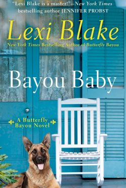 Cover Reveal: Bayou Baby (Butterfly Bayou #2) by Lexi Blake