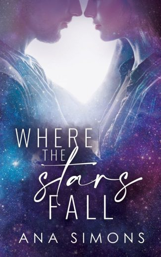 Cover Reveal: Where the Stars Fall by Ana Simons