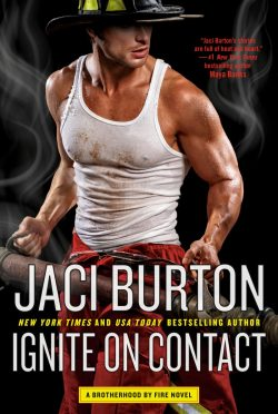 Release Day Blitz: Ignite on Contact (Brotherhood by Fire #2) by Jaci Burton