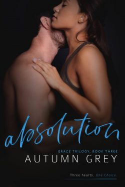 Cover Reveal & Giveaway: Absolution (Grace Trilogy #3) by Autumn Grey